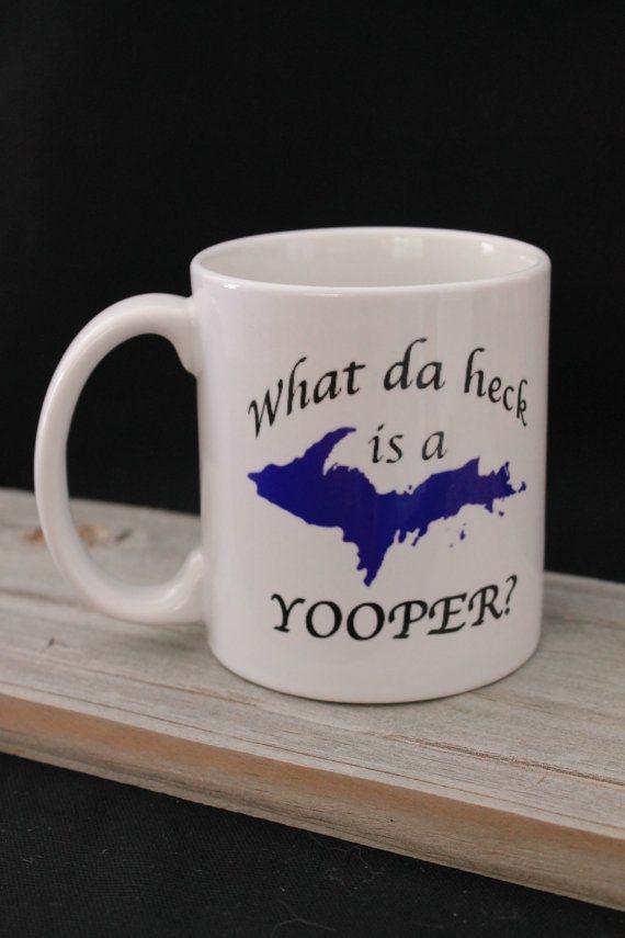 Da Yooper Coffee Mug, What da heck is a Yooper, Fun 11oz Ceramic Coffee Mug with Front & Back Design, Fun Yooper Gift, Gift Box Included
