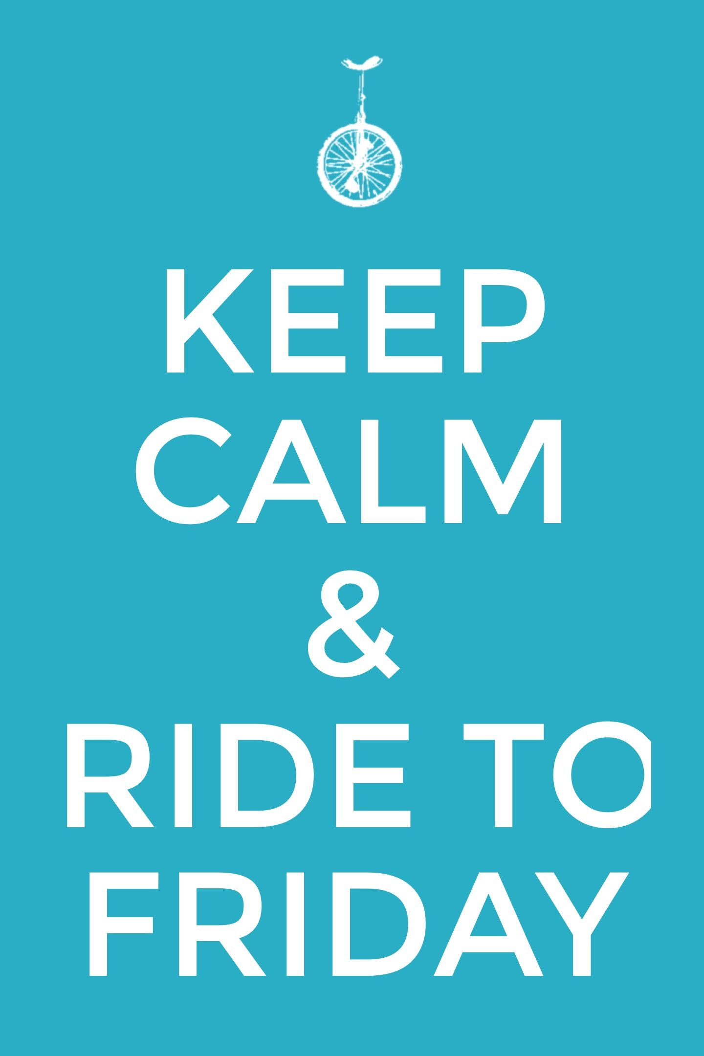 #KeepCalm #RideToFriday