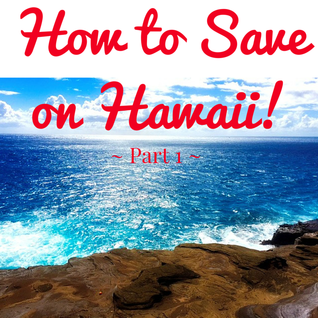 Get Your Dream Affordable: How To Save On Hawaii: PART 1! How To Stay In Hawaii For