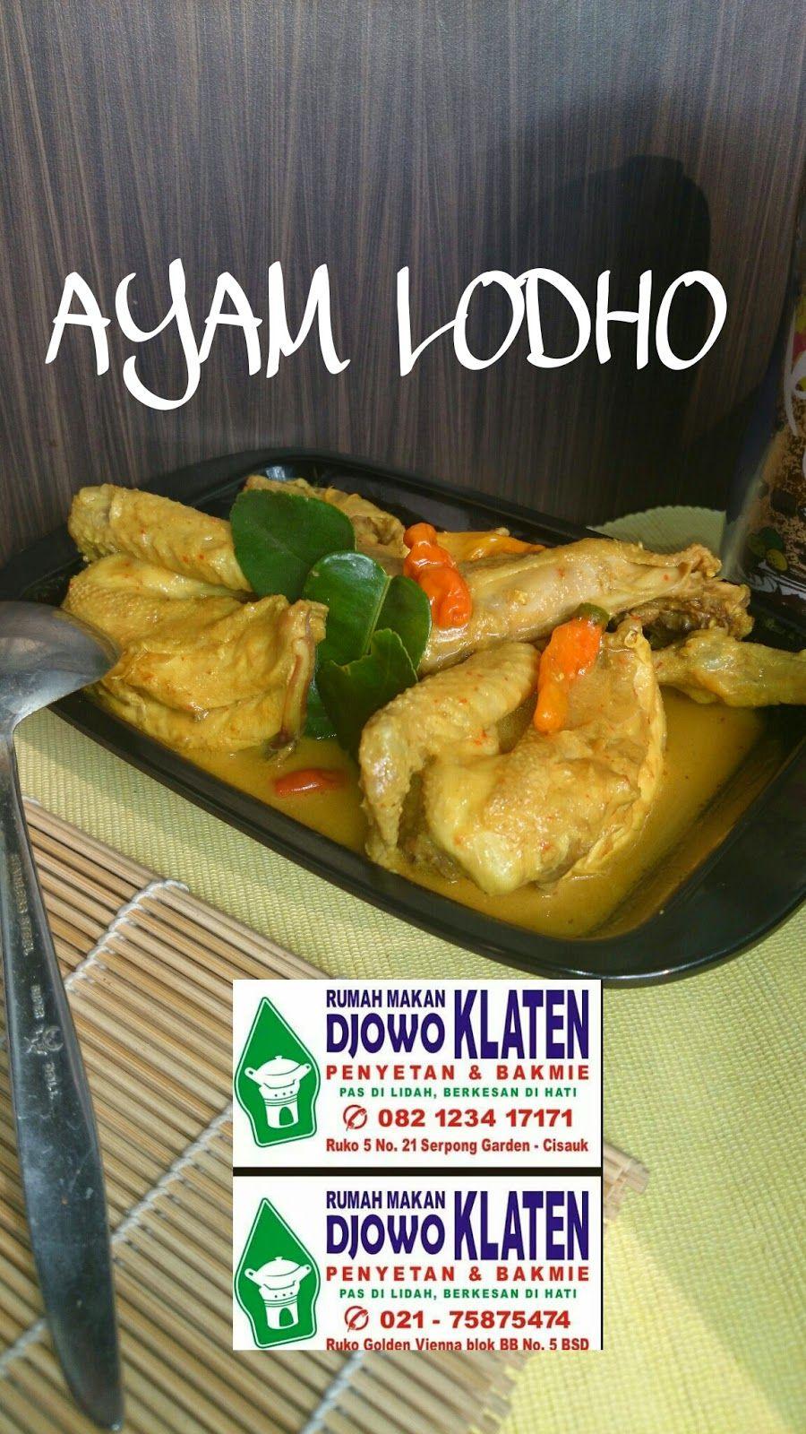 Rumah Makan Djowo Klaten Ayam Lodho Ayam Makanan Resep Masakan