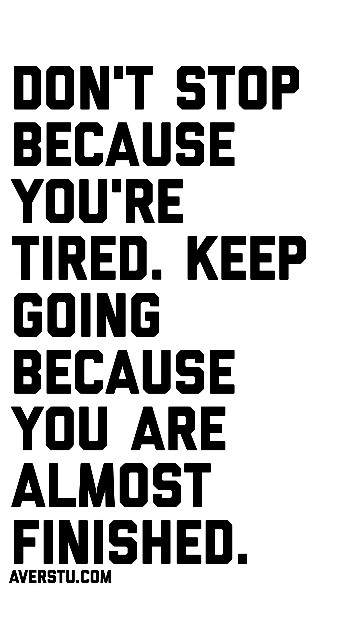 1200 Motivational Quotes Part 2 The Ultimate Inspirational Life Quotes Keep Going Quotes Tired Quotes Life Quotes