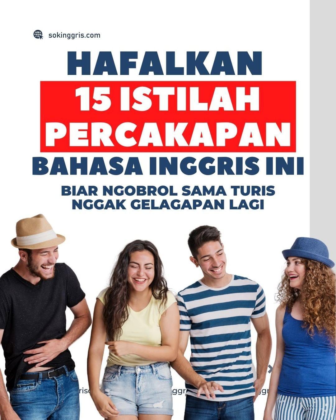 Hafalkan 15 Istilah Percakapan Bahasa Inggris Ini Bahasa Inggris Bahasa Hafalan