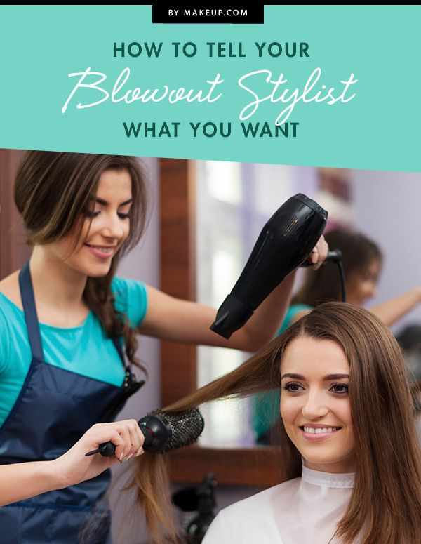 How To Tell Your Hairstylist What Kind Of Blowout You Want Makeup Com By L Oreal Best Hair Salon Professional Hairdressers Cool Hairstyles