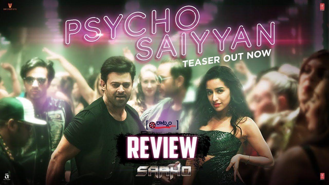 Psycho Saiyaan Video Song Review Saaho Movie First Song Prabhas Shr Song Reviews Film Promotion Songs