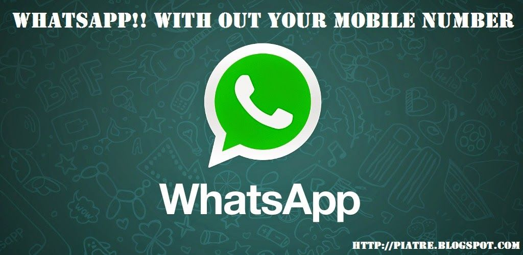 Use whatsapp with out phone number Instant messaging