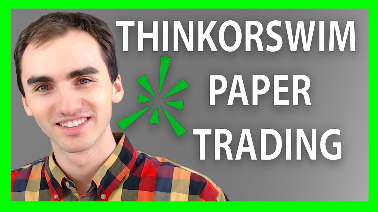 Trade Risk Free, Paper Trading Stocks ThinkorSwim - ThinkorSwim