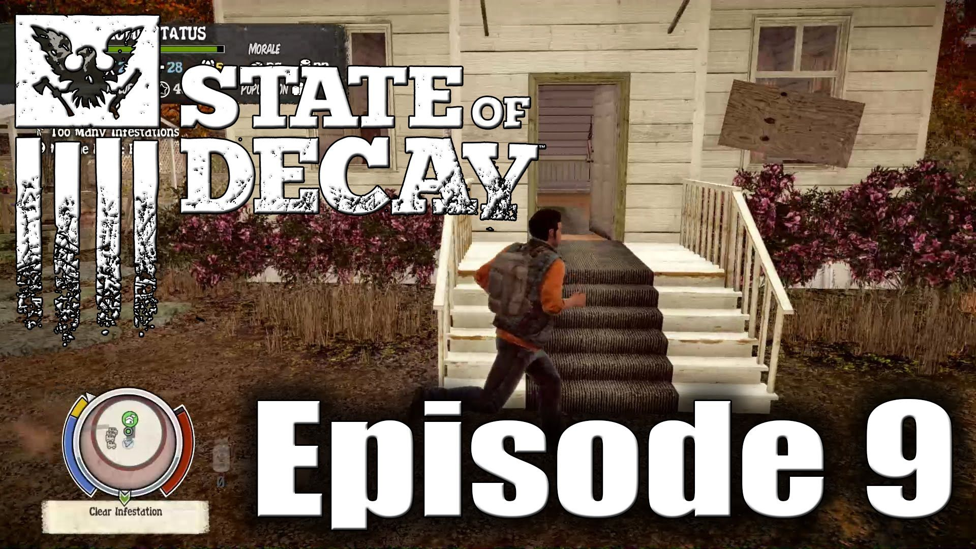 State of Decay - Let's Play Episode 9 | State of Decay