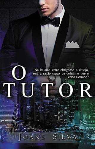 E Book O Tutor De 2018 De Joane Silva Otutor Joanesilva Ebook