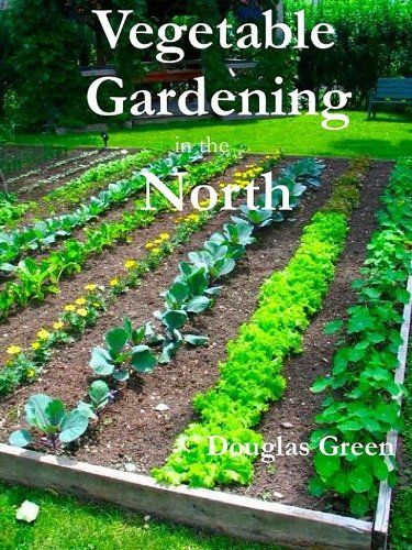 All of my doug green 39 s books are now on kindle unlimited garden pinterest vegetable - Organic gardening practical tips ...