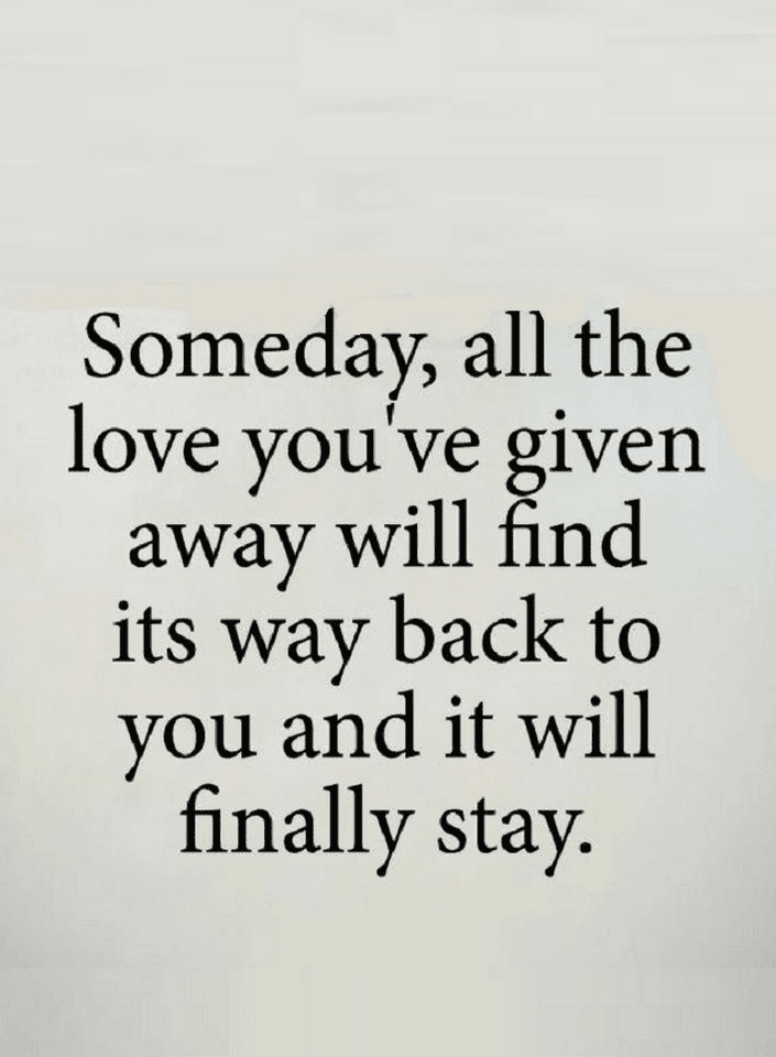Someday Love Will Find Its Way Back To You Soulmateprayer