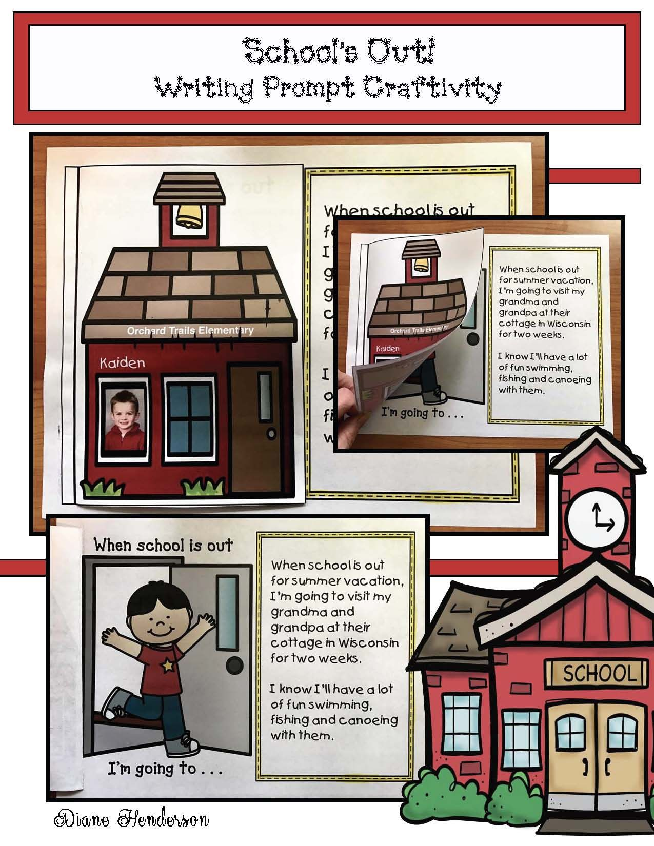 "Writing Prompts: Writing prompt craft for the end of the year or any other holiday or break. ""When school's out I'm going to..."" The schoolhouse is a ""flip the flap"" and opens to reveal 6 different picture options underneath. (Color + BW) Children glue a photo of themselves in the window. Completed projects make a terrific bulletin board display."
