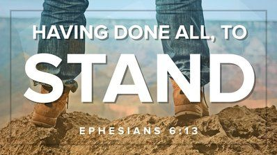 Ephesians 6:13 (KJV) 13 Wherefore take unto you the whole armour of God, that ye may be able to withstand in the  evi… | Faith is the substance, Faith, Faith in god