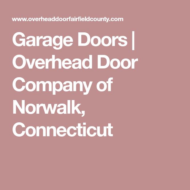 Garage Doors | Overhead Door Company Of Norwalk, Connecticut