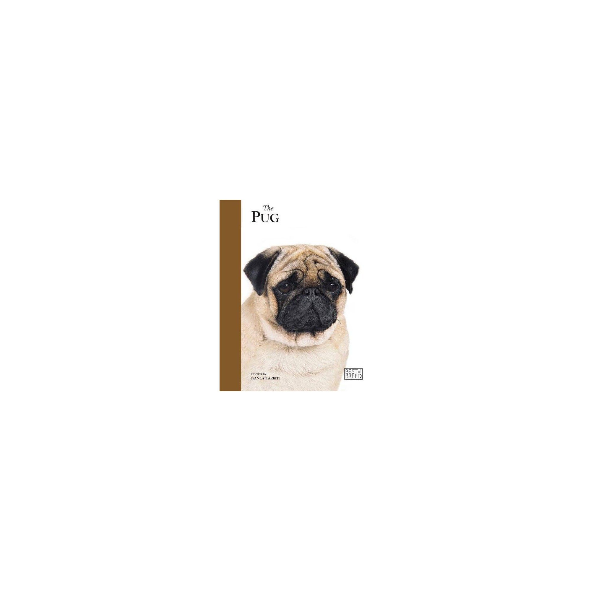 The Pug Best Of Breed Hardcover Pugs Pet Life Dogs