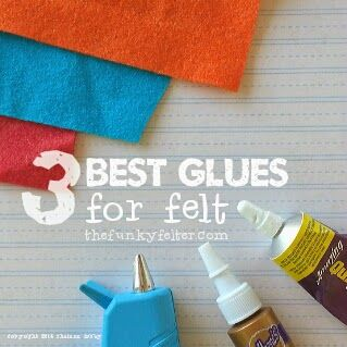 the best adhesives for all felt crafts including felt sheets, needle felting, and wet felting - also the pros, cons and when/where to use them - a GREAT overview!