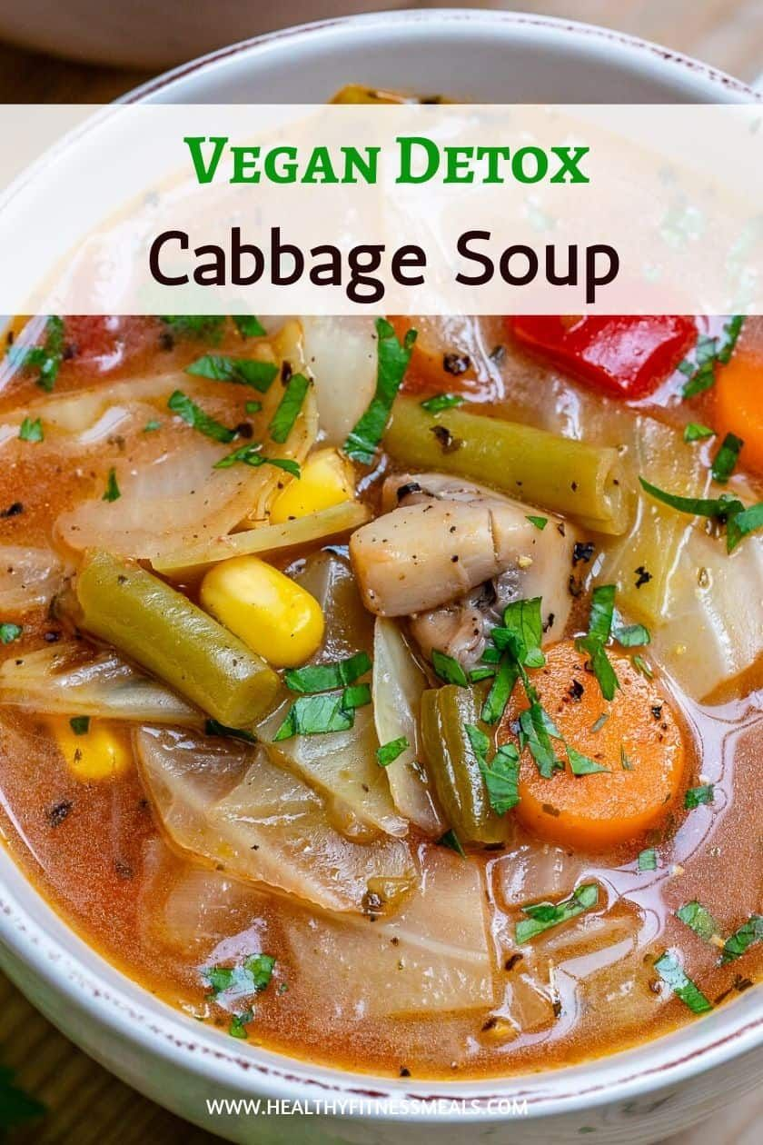 Detox Vegan Cabbage Soup Recipe In 2020 Vegan Cabbage Recipes Vegan Soup Recipes Detox Soup Cabbage