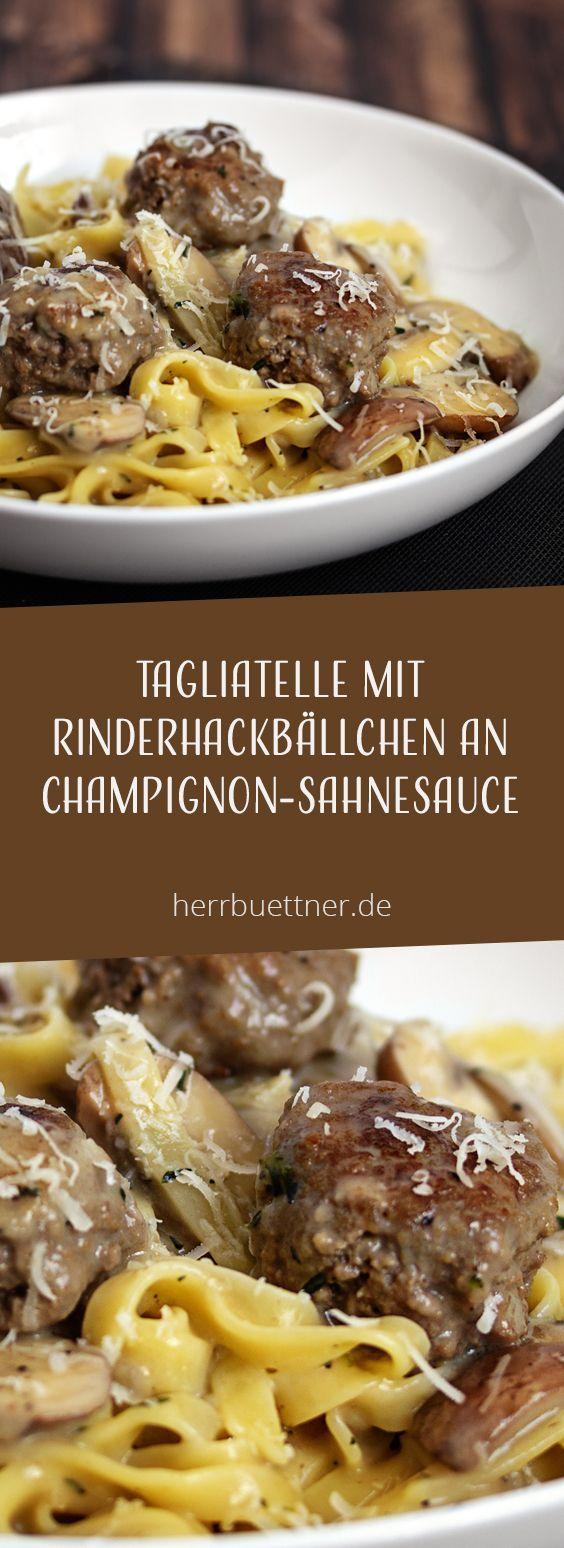 Tagliatelle an Champignon-Sahnesoße mit Thymian und Hackbällchen #stuffedburgerrecipes