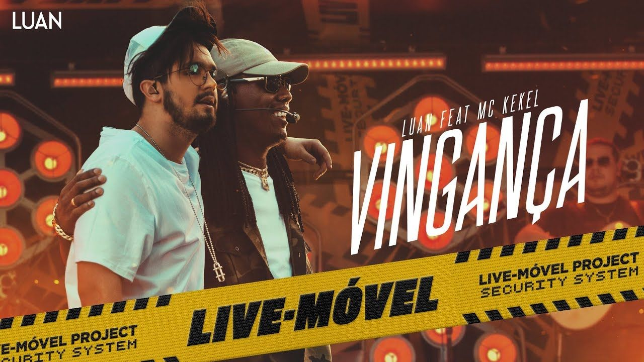 Luan Santana Vinganca Ft Mc Kekel Video Oficial Live Movel