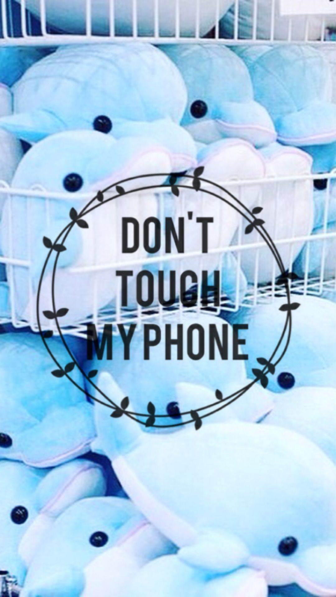 Download Don T Touch My Phone Backgrounds In 2019 Dont