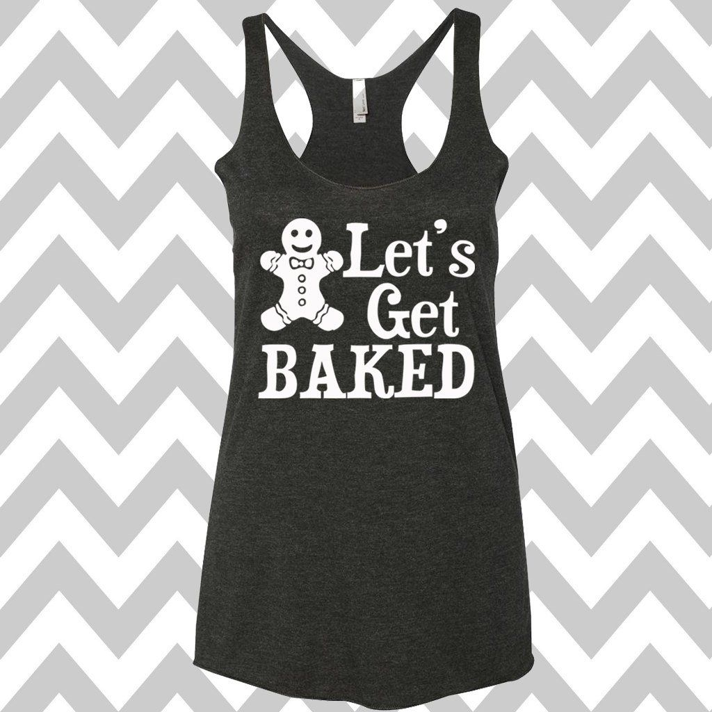 Funny Christmas Tank Tops.Let S Get Baked Tank Top Flowy Racerback Tank Top Ugly Christmas