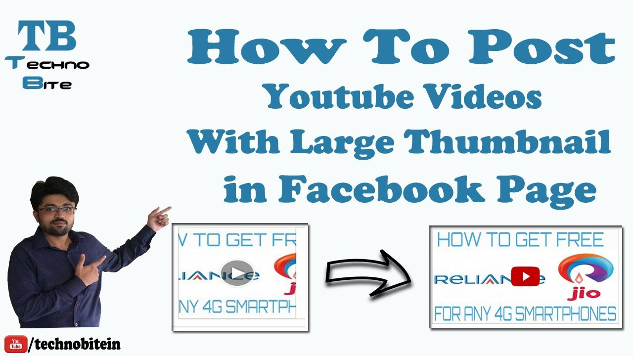 How To Post Youtube Videos With Large Thumbnail In Facebook Page Youtube Videos Youtube Videos