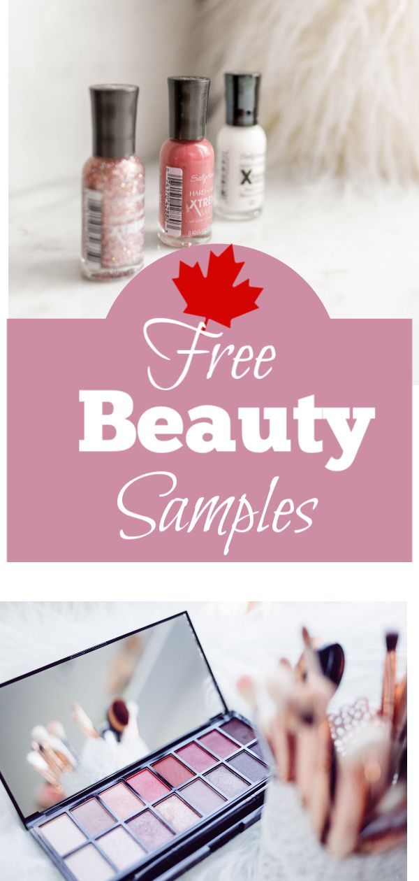 Canada! Get your Free Beauty Samples Here. At  we strive to find you the latest free cosmetic ( makeup) samples. Hurry many offers don't last long. Pin and bookmark today!