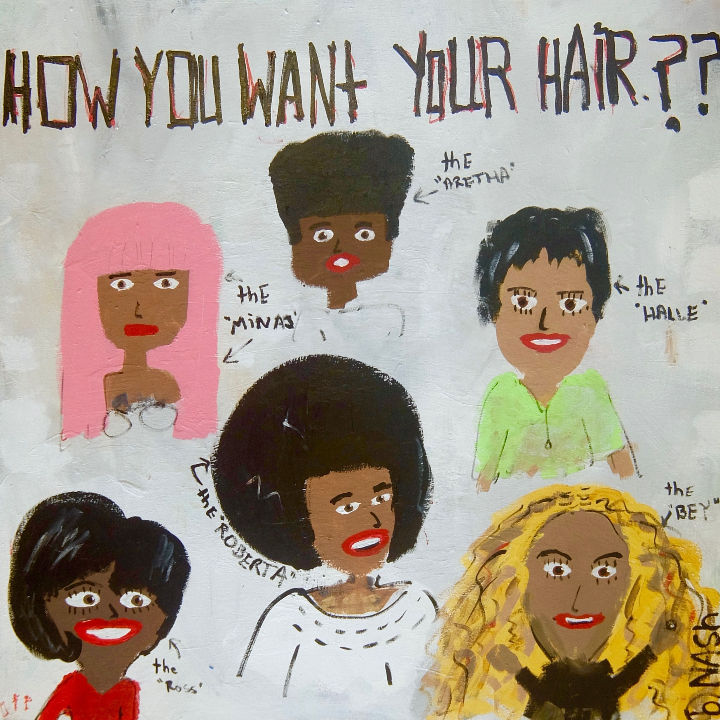 How you want your hair Art prints online, Art, Painting