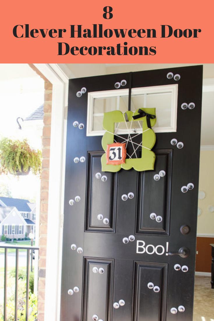 8 Clever Ways To Decorate Your Doors This Halloween Halloween