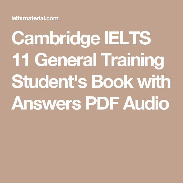 Cambridge IELTS 11 General Training Student's Book with Answers PDF