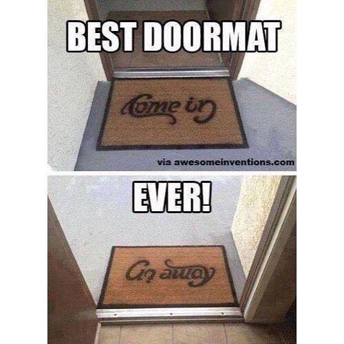 Best Doormat Ever In 2020 Funny Relatable Memes Really Funny Really Funny Memes