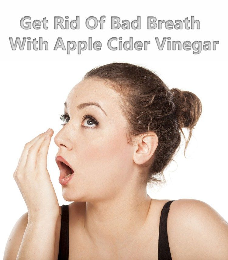 Get Rid Of Bad Breath With Apple Cider Vinegar Apple
