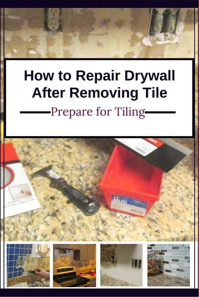How To Repair Drywall After Removing Tile Prepare For Tiling Tile Removal Drywall Repair Home Repair