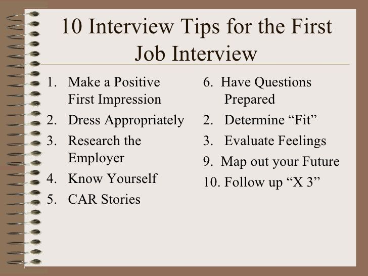 10 Interview Tips For The First Job Interview.  First Job Interview