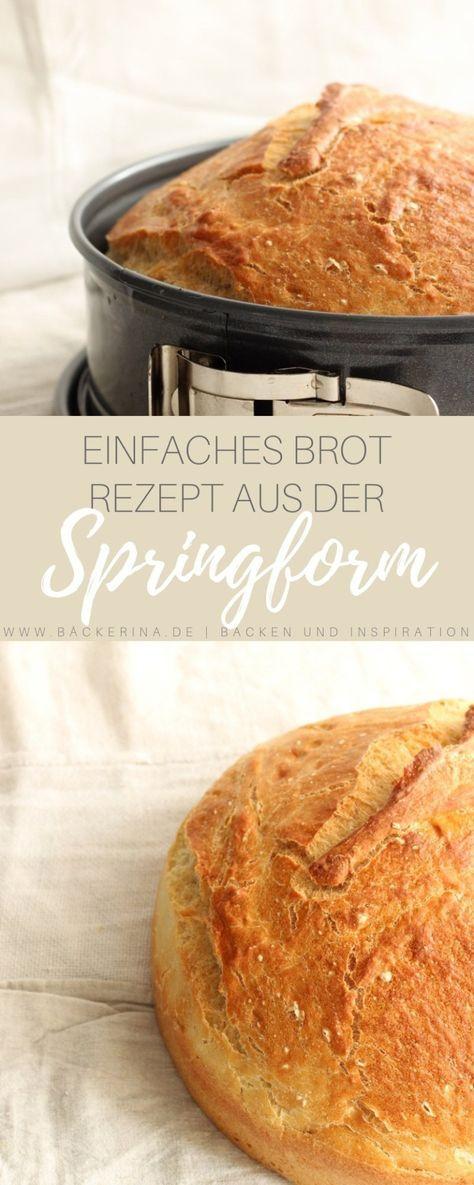 Einfach und luftig - Brot aus der Springform #essenundtrinken