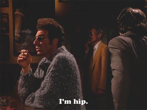 Cosmo Kramer Kramer I M Hip Barry Hip To What Kramer To The