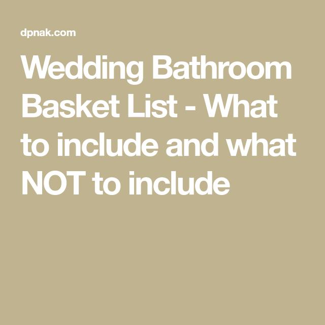 Wedding Bathroom Basket List