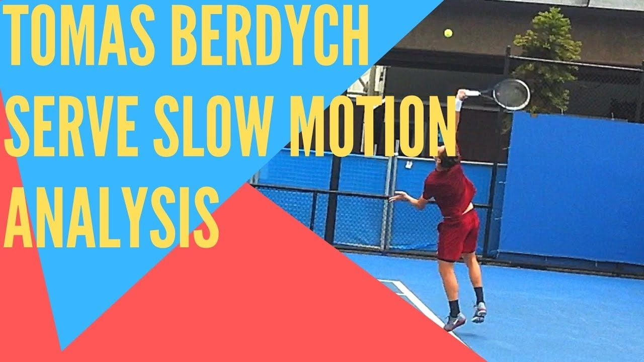 Tomas Berdych Serve Slow Motion Side View Tomas Berdych Motion Side View
