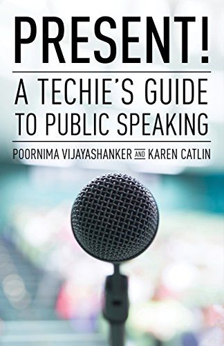 Present A Techie S Guide To Public Speaking By Poornima Https Www Amazon Com Dp B01bcxhulk Ref Cm Sw R Pi Dp U X Mp Public Speaking Techies Memoir Books