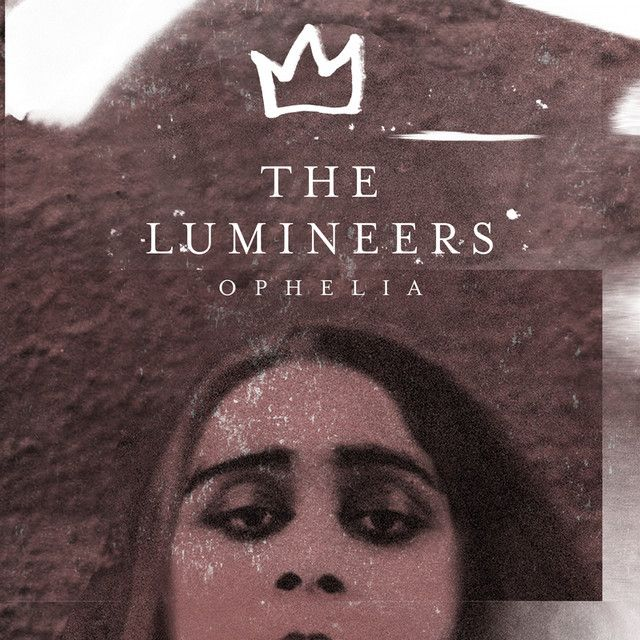 Ophelia By The Lumineers Was Added To My A M L I E Playlist On