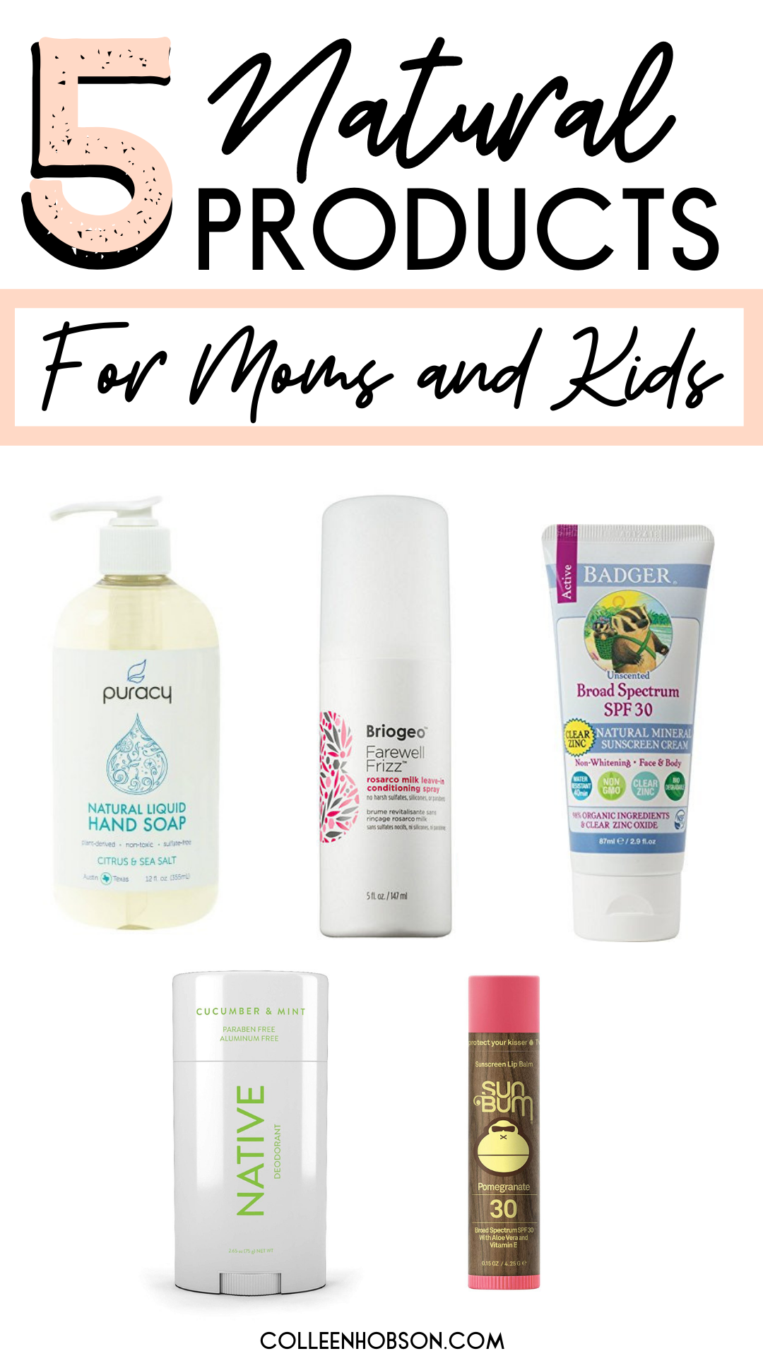 5 Natural Personal Care Products For Moms And Kids Natural Personal Care Personal Care Nontoxic Beauty