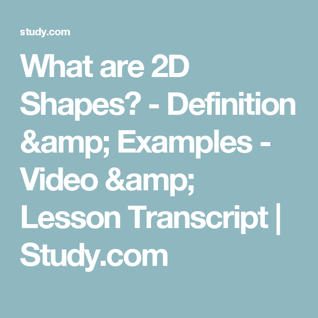 What Are 2d Shapes Definition Examples Video Lesson