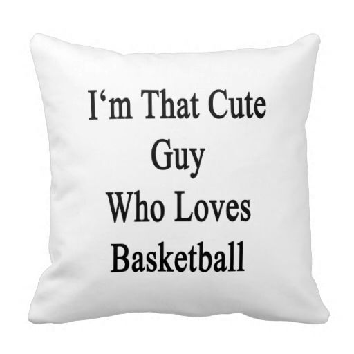 >>>best recommended          	I'm That Cute Guy Who Loves Basketball Throw Pillows           	I'm That Cute Guy Who Loves Basketball Throw Pillows We have the best promotion for you and if you are interested in the related item or need more information reviews from the x customer who are...Cleck Hot Deals >>> http://www.zazzle.com/im_that_cute_guy_who_loves_basketball_pillow-189184222288705183?rf=238627982471231924&zbar=1&tc=terrest