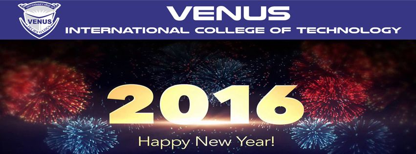 Venus International College of Technology wishing you all Happy New Year 2016