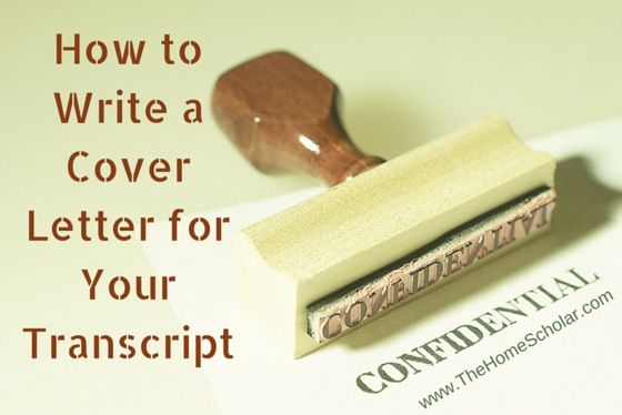 How To Write A Cover Letter For Your Transcript  Homeschool