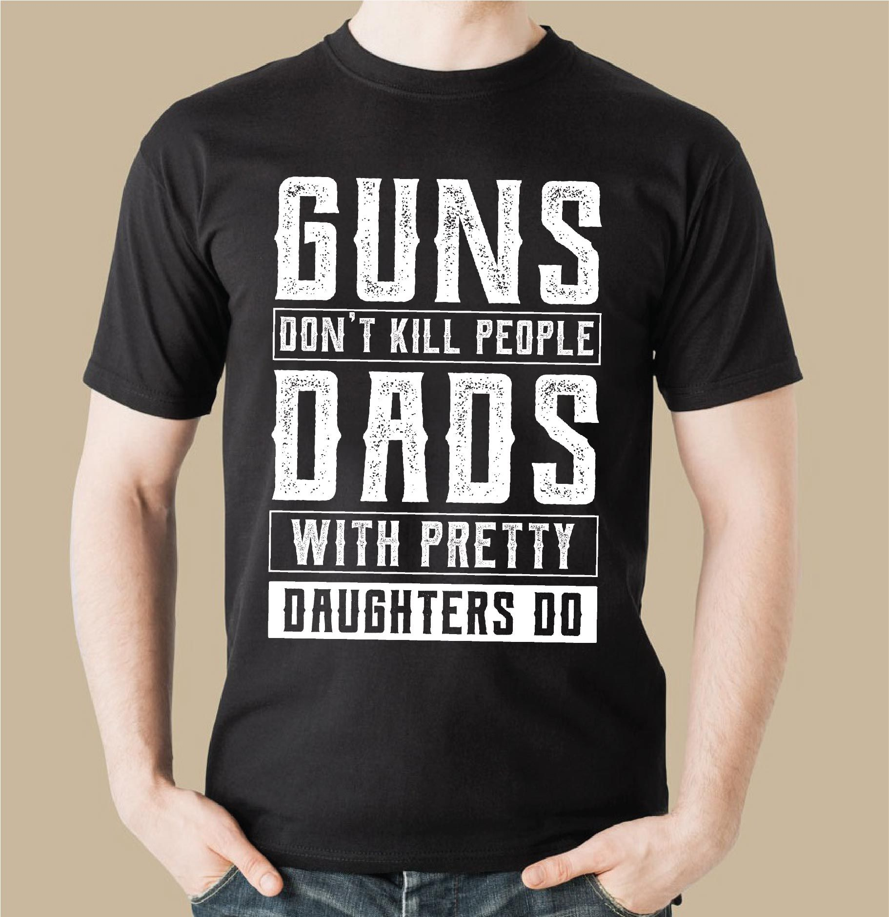 FATHER DAUGHTER T-SHIRT HUMOR FUNNY BOYFRIEND GIRLFRIEND