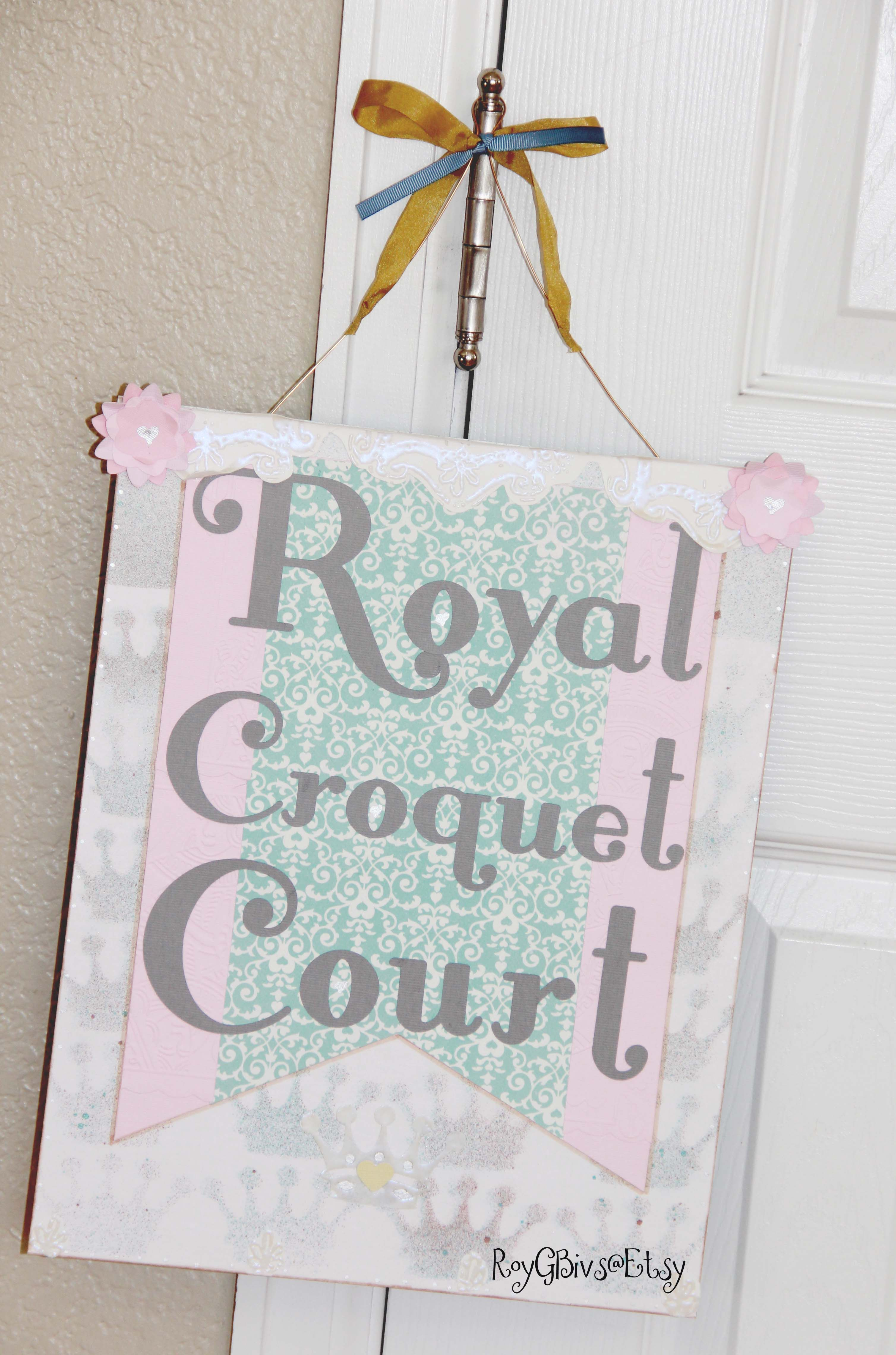 Royal Croquet Court Custom Sign First Birthday Onederland