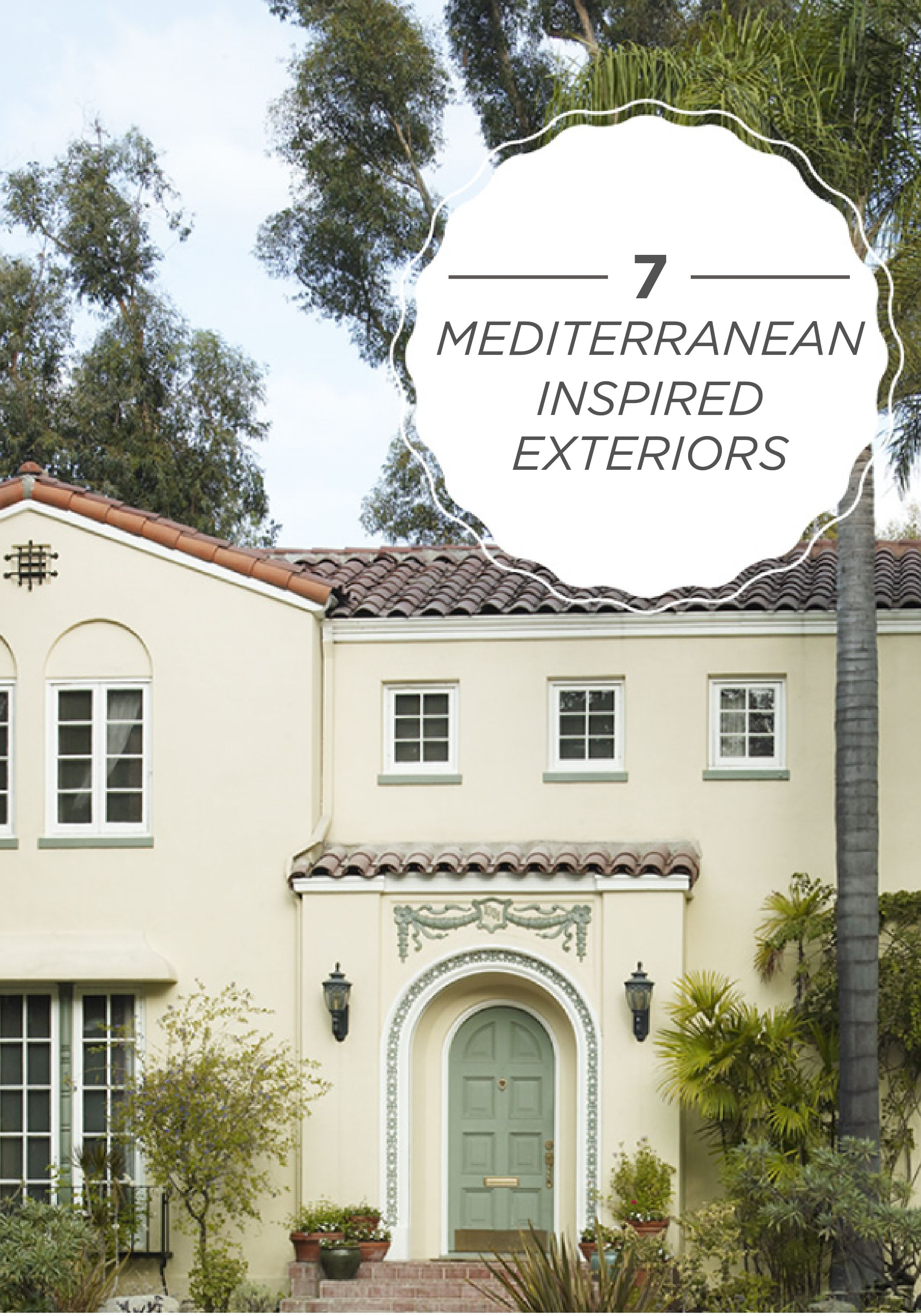 Love Looking At Stunning Architecture For Exterior Home Improvement Ideas Look No Further Than These 7 Magnificent Mediterranean Inspired Homes The