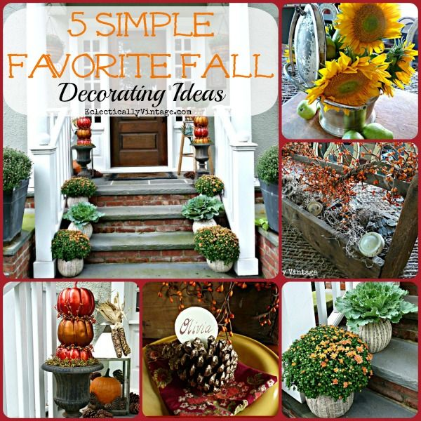 Inexpensive Home Decor Unique: 5 Simple Favorite Fall Decorating Ideas