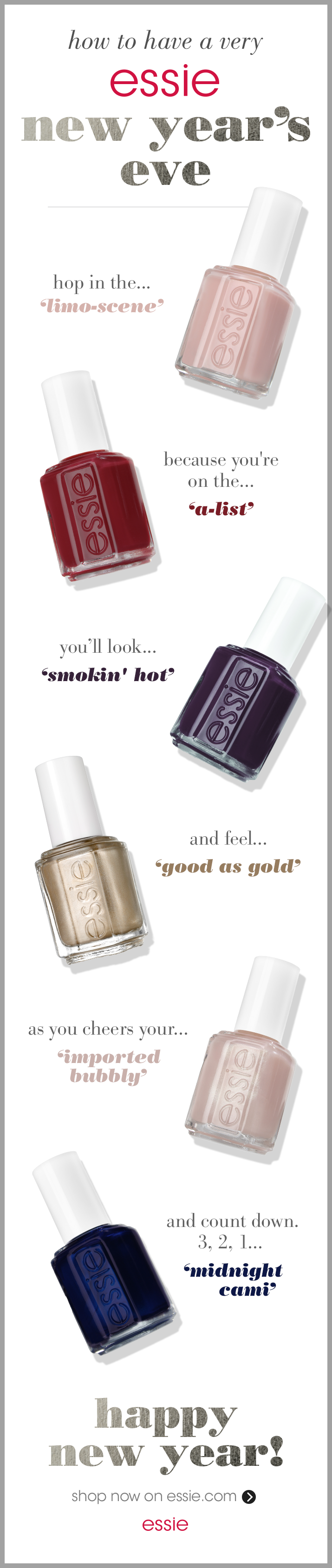 Looking To Have A Very Essie New Year S Eve Look No Further Hop In The Limo Scene Because You Re On The Essie Manicures Nail Polish Nail Polish Art Designs
