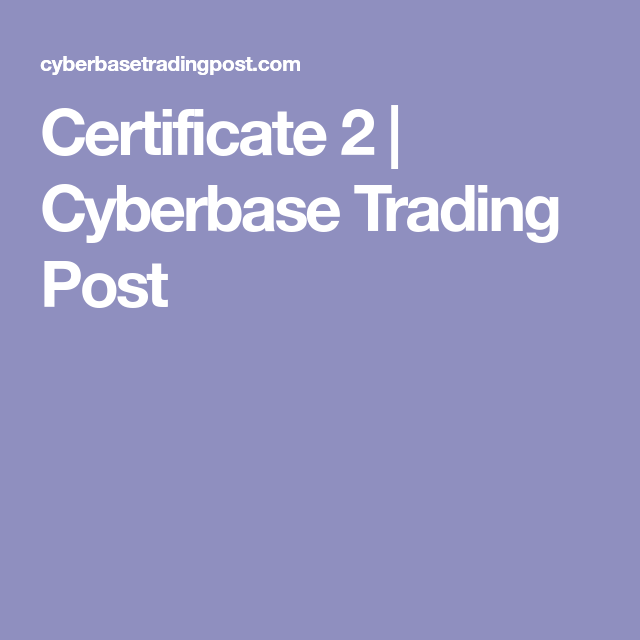 Certificate 2 | Cyberbase Trading Post | scouts | Pinterest ...
